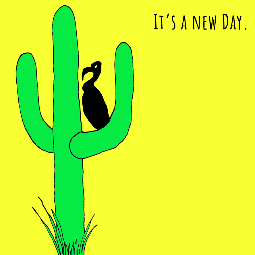 "A vulture sitting on a cactus declares ""it's a new day."""