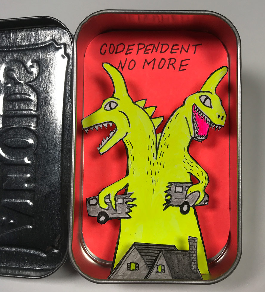 Codependent No More, Monster in an altoids tin