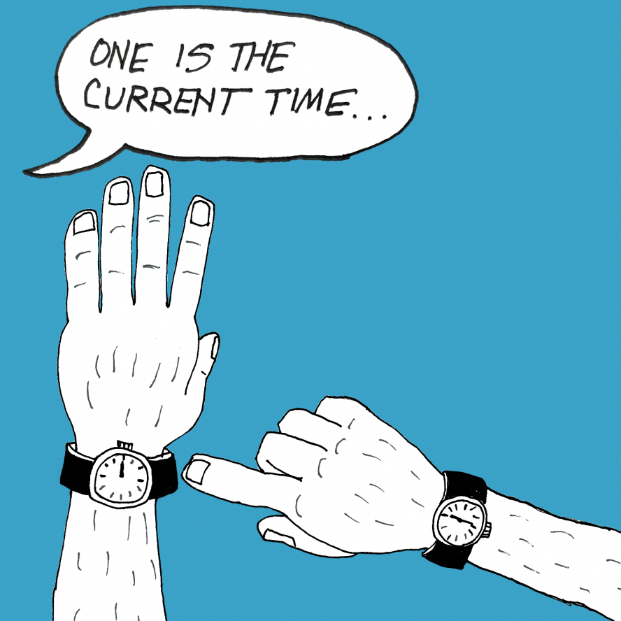 One watch is for current time...